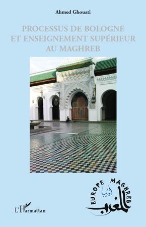 Processus de Bologne et enseignement supérieur au Maghreb