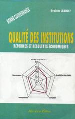 Qualité des institutions, réformes et résultats économiques